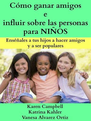 cover image of Cómo Ganar Amigos E Influir Sobre Las Personas Para Niños