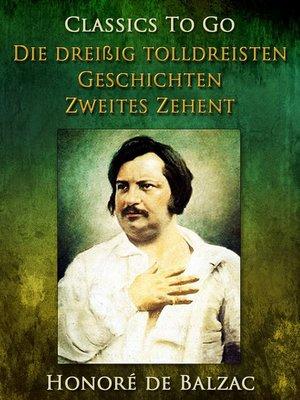 cover image of Die dreißig tolldreisten Geschichten--Zweites Zehent