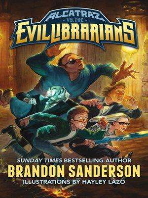 cover image of Alcatraz vs. the Evil Librarians
