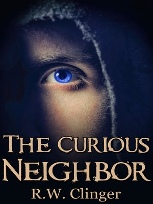 cover image of The Curious Neighbor