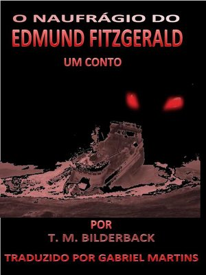 cover image of O Naufrágio do Edmund Fitzgerald--Conto