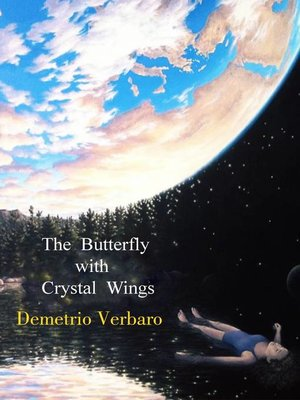 cover image of The Butterfly with Crystal Wings