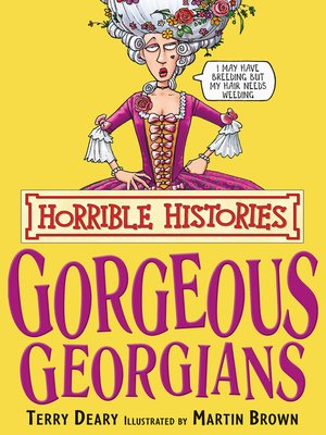cover image of Horrible Histories: Gorgeous Georgians