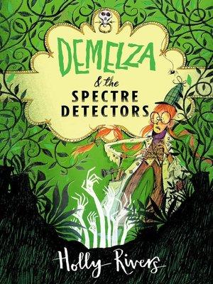 cover image of Demelza & the Spectre Detectors