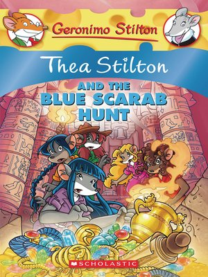 cover image of Thea Stilton and the Blue Scarab Hunt