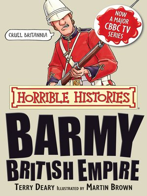 cover image of Horrible Histories: Barmy British Empire