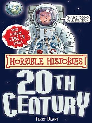 cover image of Horrible Histories: Twentieth Century