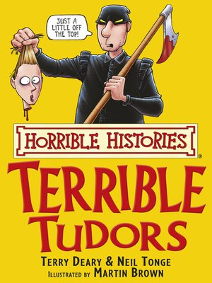 cover image of Horrible Histories: Terrible Tudors