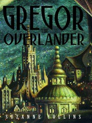 cover image of Gregor the Overlander