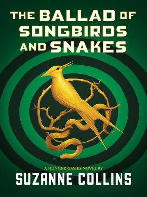 cover image of The Ballad of Songbirds and Snakes