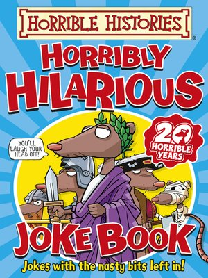 cover image of Horrible Histories: Horribly Hilarious Joke Book