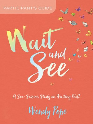 cover image of Wait and See Participant's Guide
