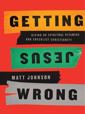 cover image of Getting Jesus Wrong