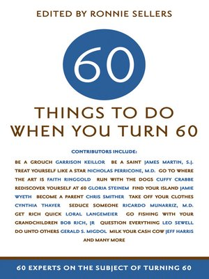cover image of 60 Things To Do When You Turn 60