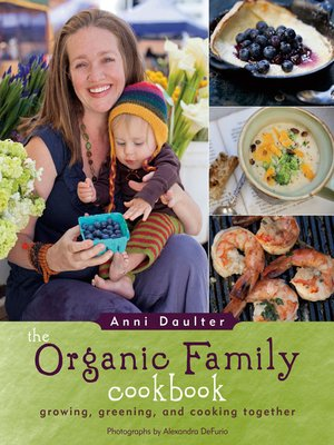 cover image of The Organic Family Cookbook