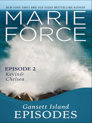 cover image of Gansett Island Episode 2: Kevin & Chelsea