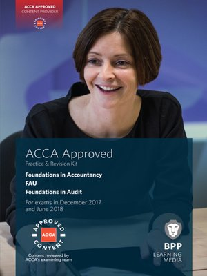 cover image of FIA Foundations in Audit (International) FAU INT: Practice and Revision Kit
