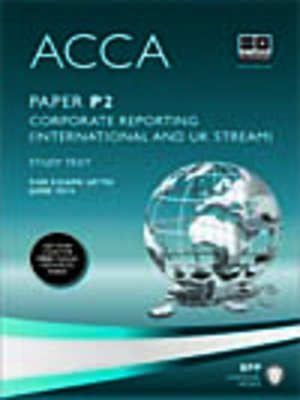 cover image of ACCA P2 - Corporate Reporting (INT) - Study Text 2013