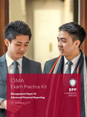 cover image of CIMA F2 Advanced Financial Reporting: Exam Practice Kit