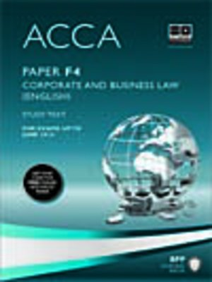cover image of ACCA F4 - Corp and Business Law (Eng) - Study Text 2013