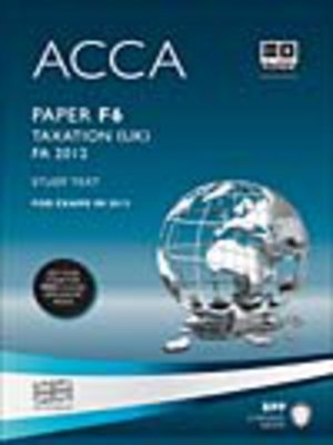 cover image of ACCA F6 - Tax FA2012 - Study Text 2013
