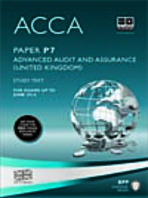 cover image of ACCA P7 - Advanced Audit and Assurance (UK) - Study Text 2013