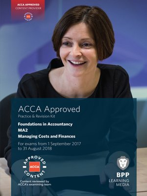 cover image of FIA Managing Costs and Finances MA2: Practice and Revision Kit