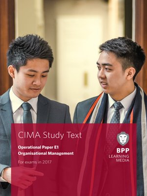 cover image of CIMA E1 Organisational Management: Study Text
