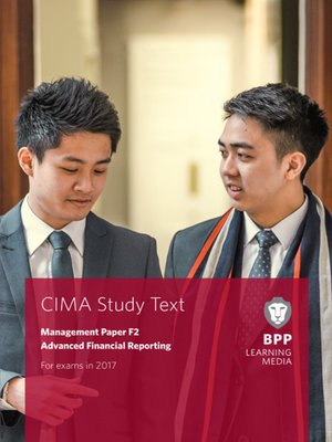 cover image of CIMA F2 Advanced Financial Reporting: Study Text