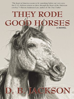 cover image of They Rode Good Horses