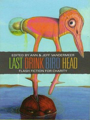 cover image of Last Drink Bird Head