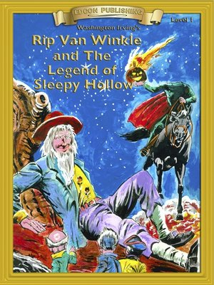 cover image of Rip Van Winkle and the Legend of Sleepy Hollow