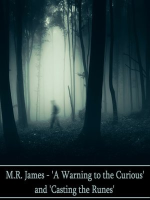 cover image of A Warning to the Curious & Casting the Runes