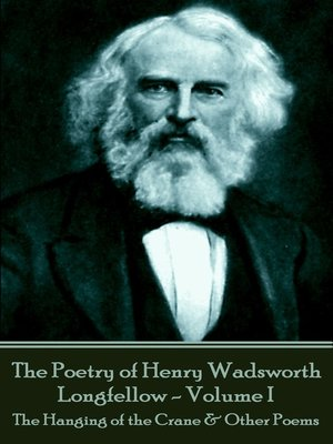 cover image of The Poetry of Henry Wadsworth Longfellow, Volume I