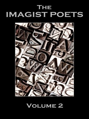 cover image of The Imagist Poets, Volume 2