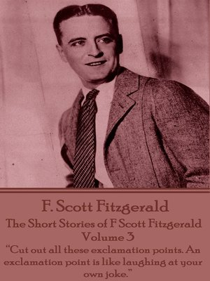 cover image of The Short Stories of F Scott Fitzgerald: Volume 3