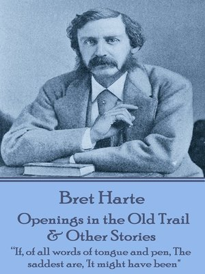 cover image of Openings in the Old Trail & Other Stories