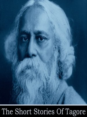 cover image of The Short Stories of Rabindranath Tagore