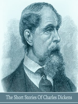 cover image of The Short Stories of Charles Dickens