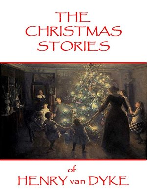 cover image of The Christmas Stories of Henry van Dyke