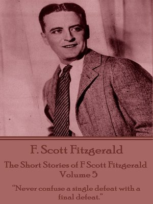 cover image of The Short Stories of F Scott Fitzgerald - Volume 5