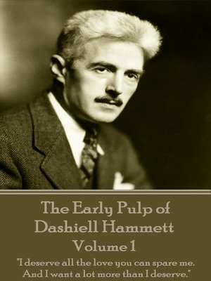 cover image of The Early Pulp of Dashiell Hammett: Volume 1