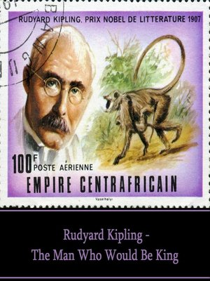 The Man Who Would Be King By Rudyard Kipling Overdrive