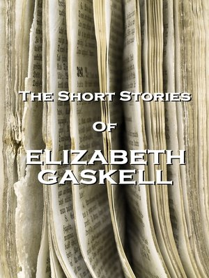 cover image of The Short Stories of Elizabeth Gaskell