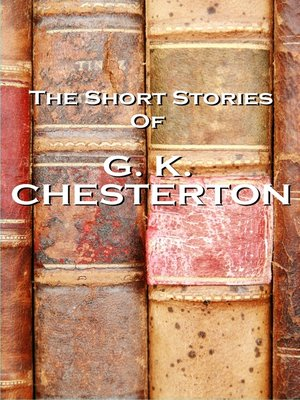 cover image of The Short Stories of G. K. Chesterton