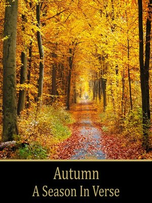 cover image of Autumn, A Season In Verse