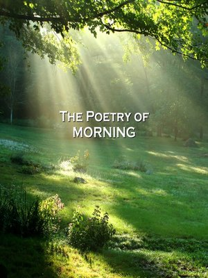 cover image of The Poetry of Morning