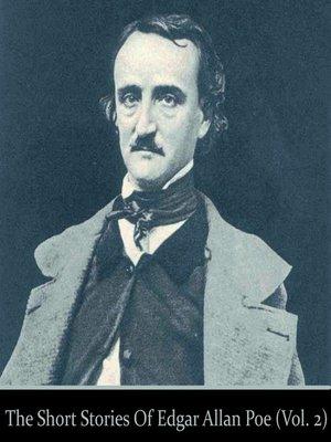 cover image of Edgar Allan Poe, Volume 2