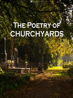 cover image of The Poetry of Churchyards