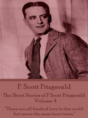 cover image of The Short Stories of F Scott Fitzgerald: Volume 4